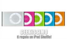 Segnala Geekissimo e vinci (forse) un iPod Shuffle