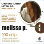 Melissa P. – 100 colpi di spazzola disponibile come audiolibro