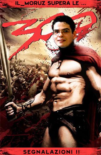 IL_MORUZ – Superate le 300 Segnalazioni!