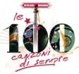 100 Canzoni di Sempre – Compilation di artisti italiani a prezzo scontato
