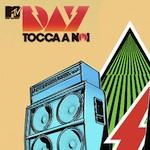 """Musica Live di (fine) Estate: Mtv Day 2009 """"Tocca A Noi"""""""