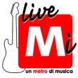 LiveMI – La musica emergente si ascolta … sotto terra!