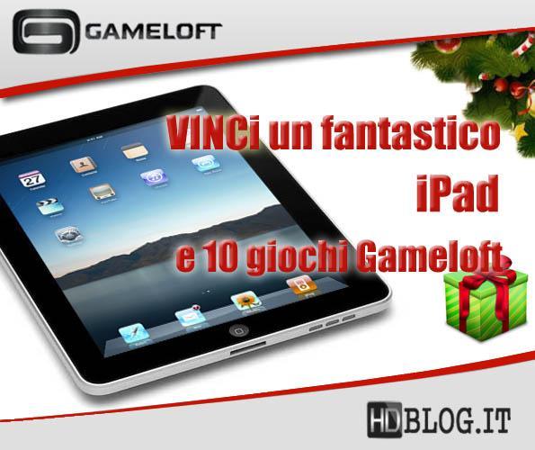 Concorso Gameloft & HDBlog.it – Vinci un iPad