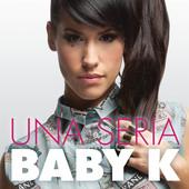 Baby K «Una Seria» [recensione]